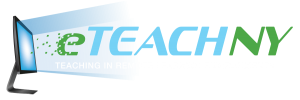 e-Teach NY Teaching in Remote Learning Environments